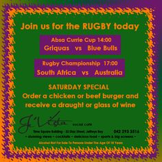 Drink & Food specials on Saturdays - come and enjoy the with us! Alcohol not for sale to persons under the age of 18 South Africa Vs Australia, Food Specials, Rugby Championship, Special Recipes, Alcohol, Age, Drink, Rubbing Alcohol, Beverage
