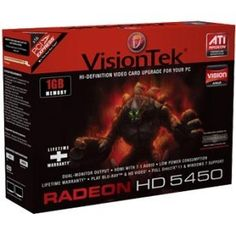 Visiontek 900315 Radeon 5450 Graphic Card - 1 GB DDR SDRAM - PCI Express 2.1 (900315) - by VisionTek. $106.39. General Information Manufacturer/Supplier: VisionTek Products, LLC Manufacturer Part Number: 900315 Brand Name: Visiontek Product Model: 900315 Product Name: 900315 Radeon HD 5450 Graphics Card Marketing Information: The VisionTek ATI Radeon HD 5450 graphics processors offer the most features and functionality in their class with complete DirectX 11 support and the worl...