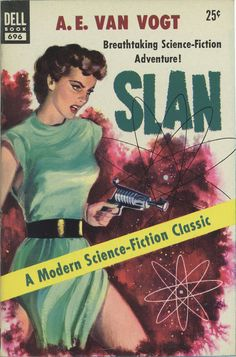 """brownslair: Richard Powers Slan, A. E. Van Vogt, 1953Dell Books 696 Cover Artist: Richard Powers #richardpowers #pulpart """"Slan is a science fiction novel written by A. E. van Vogt, as well as the name of the fictional race of superbeings featured in the novel. The novel was originally serialized in the magazine Astounding Science Fiction (September – December 1940). It was subsequently published in hardcover in 1946 by Arkham House""""."""