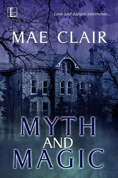 Tome Tender: Myth and Magic by Mae Clair