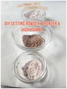 How to make my version of DIY Setting Powder, Bronzer and Highlighter! Easy peasy, give it a go!