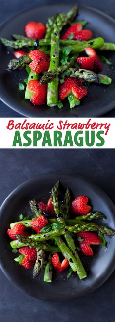 Combine  1 cup sliced strawberries with 1/2 cup shredded mozzarella and 2 cups cooked asparagus cut into 1-inch pieces. Toss lightly with balsamic vinaigrette.