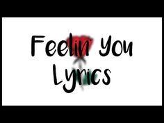 Feelin' You Lyrics    Daniel Skye - YouTube