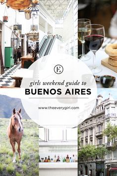 The Everygirl's Weekend City Guide to Buenos Aires, Argentina