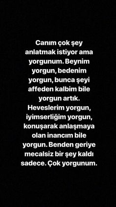 Yorgun.bir bedene fazla şey yapamazsınız. Learn Turkish, Story Instagram, Meaning Of Life, Galaxy Wallpaper, Dream Life, Shout Out, Cool Words, Karma, Sentences