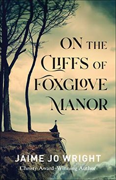 On the Cliffs of Foxglove Manor is a delightful creepy (but not too spooky) dual timeline mystery novel that will keep you reading. #bookstoread Book Club Books, Books To Read, Mystery Novels, This Book, Fiction, Ebooks, Reading, Book Reviews, Free Apps