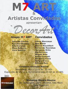 """24/11 ♥ Vernissage da 7ª Exposição do Grupo M7ART """"DecorArt & Artistas Convidados"""" ♥ SP ♥  http://paulabarrozo.blogspot.com.br/2016/11/2411-vernissage-da-7-exposicao-do-grupo.html"""