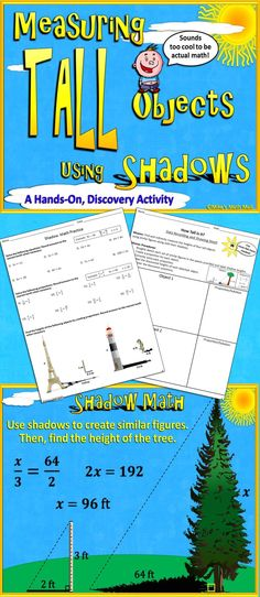 Get em out of the classroom and into the sunshine with this fun, hands-on discovery activity! Students will discover the power of proportions as they learn to calculate the heights of very tall objects without actually measuring them.