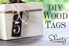 DIY Wood Tags - 12 tags for only $2.50!