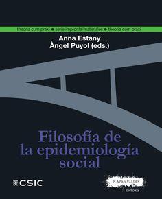 Filosofía de la epidemiología social / Anna Estany y Àngel Puyol (eds.)