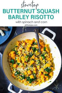 This healthy butternut squash barley risotto can stand alone as a vegetarian dish perfect for a weeknight dinner or as a side on your holiday table. | allthatsjas.com | #barley #risotto #butternutsquash #vegetarian #easy #side #spinach #parmesan #corn #stovetop #allthatsjas #recipes #holidays #winter #cozy #fall #Thanksgiving #Christmas #healthy #nutritious #fiber