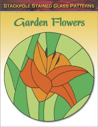 Stained Glass Patterns: GARDEN FLOWERS by Sandy Allison -- 25 full-size, realistic patterns for common North American garden flowers including roses, lilies, geraniums, lilacs, zinnias, cosmos, daisies, and more.