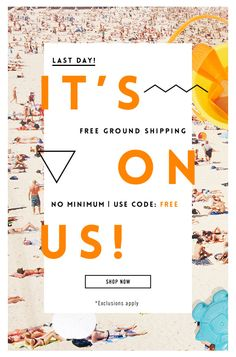 Last Day!     Free Ground Shipping, No Minimum.     Shop Now!     Use code: FREE Email Layout, Newsletter Layout, Email Newsletter Design, Communication, Email Design Inspiration, Email Marketing Design, Promotional Design, Poster Layout, Steve Madden