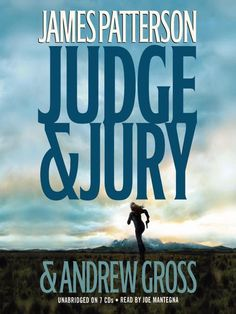 Judge and Jury by James Patterson and Andrew Gross 2006 CD Unabridged 8 hours James Patterson, Books To Read, My Books, Joe Mantegna, Christian Films, Maya Banks, Sylvia Day, Vampire Diaries Stefan, Christine Feehan