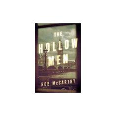 Hollow Men (Hardcover) (Rob Mccarthy)