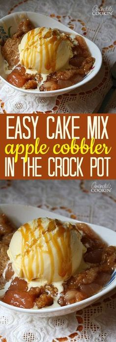 Cake Mix Apple Cobbler in the CrockPot | Food And Cake Recipes