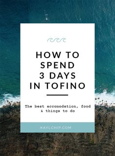 How to spend 3 days in Tofino, BC, one of the most beautiful places in Canada! Things to do, where to eat, day trips and more are all covered in this guide Vancouver British Columbia, Langley British Columbia, Victoria British Columbia, Tofino Bc, Cool Places To Visit, Places To Travel, Canadian Travel, Vancouver Island, Columbia Travel