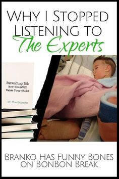 """Sometimes you just need to let your instincts take over and it's time to ignore the experts. This type of parenting advice forces us to rethink the concept of doing everything the """"right"""" way."""