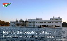 Have you ever visited the lake shown below??Guess the name....?