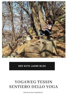 Der Yogaweg (sentiero dello yoga) verbindet Mensch und Natur. Energie tanken an einem Kraftort mitten im Wald. #yoga #tessin Yoga, Good Mood, Switzerland, Woodland Forest, Places
