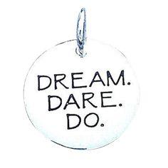 Dream Dare Do Charm
