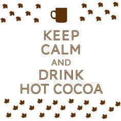 Keep calm and drink cocoa with Keurig Keep Calm And Drink, Game Ideas, Keurig, Cocoa, Sayings, Drinks, Artwork, Quotes, Gifts