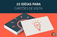 15 Modelos de Cartões de Visita Criativos
