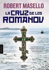 Ones de llibres: La cruz de los Romanov, de Robert Marsello