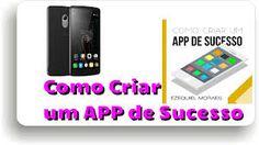 Fassa seu propio app de sucesso rapido e facil.