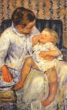 """""""Mother About to Wash Her Sleepy Child"""" (1880) by Mary Cassatt.  My mom had this painting in her dressing room"""