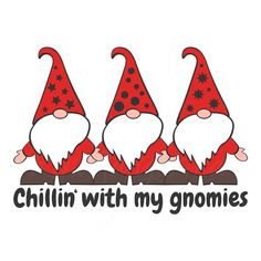 Gnome svg chillin' with my gnomies svg christmas svg png dxf Cutting files Cricut Funny Cute svg designs print for t-shirt quote svg Clay Christmas Decorations, Apple Decorations, Christmas Rock, Christmas Gnome, Christmas Stationery, Christian Cards, Printable Christmas Cards, Free Graphics, Gnomes