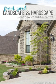 """How To Landscape & Hardscape a Front Yard (...from our experience!!) 