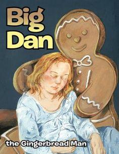 Big Dan The Gingerbread Man#Repin By:Pinterest++ for iPad#