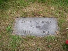 Grave Marker- Stephen Crane, author (Red Badge of Courage). He died of tuberculosis in that Black Forest sanatorium. In his will he left everything to his wife who took his body to New York for burial. Crane was interred in the Evergreen Cemetery in what is now Hillside, New Jersey.