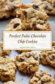 Perfect Paleo Chocolate Chip Cookie Recipe By Simple Green Moms Low Carb Dessert, Paleo Dessert, Healthy Dessert Recipes, Real Food Recipes, Desserts, Healthy Treats, Healthy Food, Healthy Eating, Paleo Chocolate Chip Cookie Recipe