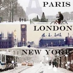 My three favorite cities, I have been to two and the other I fell in love with from a distance.