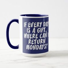 Mondays mugs - funny quote quotes memes lol customize cyo