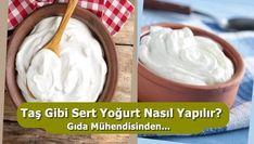 Gıda Mühendisinden Taş Gibi Sert Yoğurt Tarifi Nasıl Yapılır