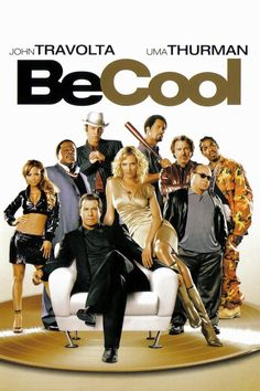 Watch Be Cool (2005) Full Movie HD Free Download