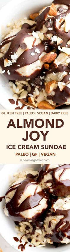 Dairy-Free Almond Joy Ice Cream Sundae (V DF Paleo): the perfect frozen allergy-friendly treat to satisfy your Almond Joy cravings and cool you down this summer! Paleo Dessert, Healthy Dessert Recipes, Gluten Free Desserts, Dairy Free Recipes, Healthy Desserts, Whole Food Recipes, Vegan Recipes, Paleo Sweets, Primal Recipes