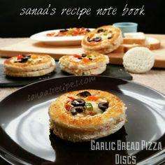 Garlic Bread Pizza Discs - sanaa's recipe