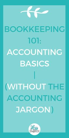Bookkeeping Accounting Basics for Solopreneurs More With Money - Business Management - Ideas of Business Management - Bookkeeping Accounting Basics for Solopreneurs without the accounting jargon. Everything you need to know to understand your bookkeeping! Accounting Basics, Bookkeeping And Accounting, Accounting And Finance, Accounting Classes, Accounting Principles, Accounting Software, Quick Books Accounting, Online Accounting Courses, Accounting Notes