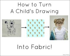Make A Child's Drawing into Fabric TUTORIAL | Alida Makes