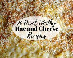 20 Drool-Worthy Mac and Cheese Recipes #justapinchrecipes