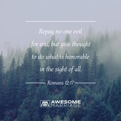 We are to honor God in our every deed and decision concerning marriage.
