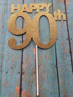 90th Birthday Cake Topper 90th Cake Topper 90 by LadadaDesigns                                                                                                                                                                                 Más
