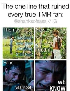 That and THAT SCENE in the Death Cure (you know the one.)