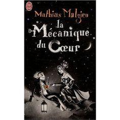 La mécanique du coeur: Amazon.fr: Mathias Malzieu: Livres