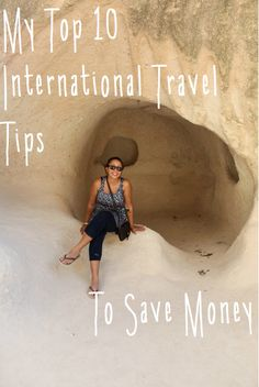 My top Ten international travel tips to save money.