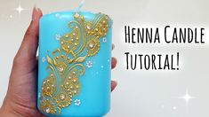 Henna Candle Tutorial  Henna Art by Aroosa